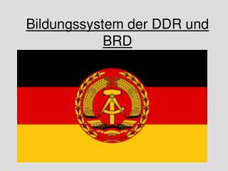 Bildungssystem der DDR und BRD