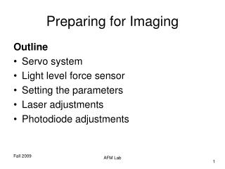 Preparing for Imaging