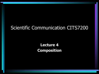 Scientific Communication CITS7200