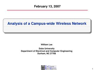 William Lee Duke University Department of Electrical and Computer Engineering Durham, NC 27708