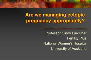 Are we managing ectopic pregnancy appropiately
