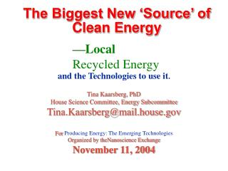 The Biggest New  Source  of Clean Energy
