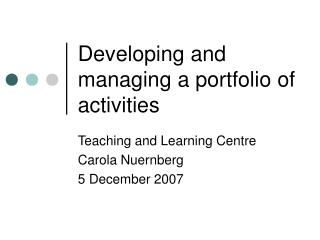 Developing and managing a portfolio of activities