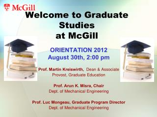 Welcome to Graduate Studies at McGill