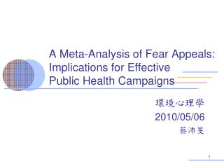 A Meta-Analysis of Fear Appeals: Implications for Effective  Public Health Campaigns