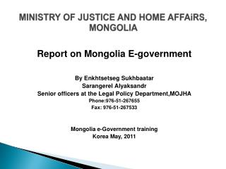 MINISTRY OF JUSTICE AND HOME AFFAiRS,  MONGOLIA