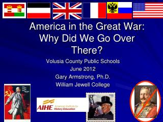 America in the Great War: Why Did We Go Over There