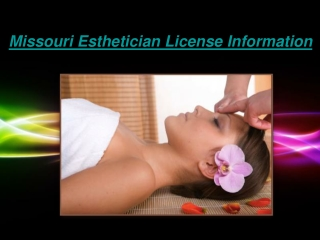 Missouri Esthetician License Information
