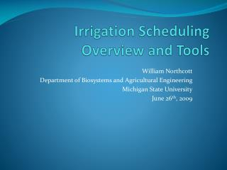 Irrigation Scheduling Overview and Tools