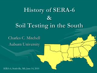 History of SERA-6  Soil Testing in the South