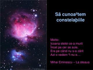 S  cunoa tem constela iile