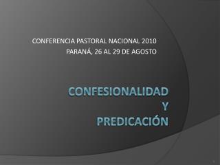 Confesionalidad Y Predicaci n