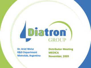 Distributor Meeting  MEDICA November, 2009