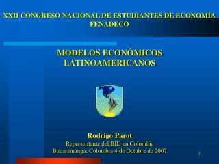 XXII CONGRESO NACIONAL DE ESTUDIANTES DE ECONOM A FENADECO