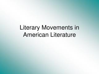 Literary Movements in American Literature