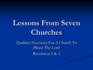 Lessons From Seven Churches