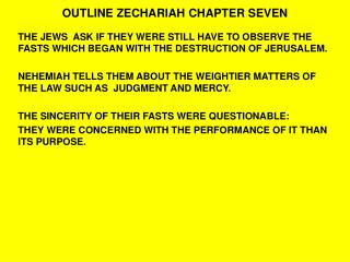 OUTLINE ZECHARIAH CHAPTER SEVEN