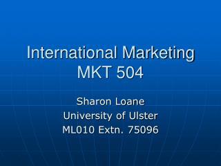 International Marketing MKT 504