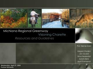 Michiana Regional Greenway                                          Visioning Charette               Resources and Guide