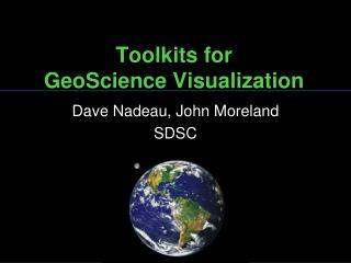 Toolkits for GeoScience Visualization