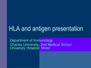 HLA and antigen presentation