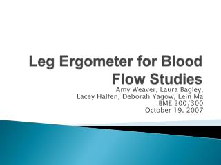 Leg Ergometer for Blood Flow Studies