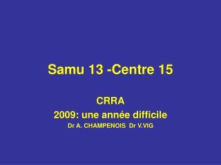 Samu 13 -Centre 15