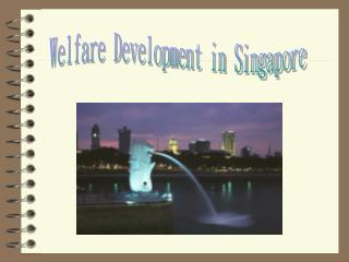 Welfare Development in Singapore