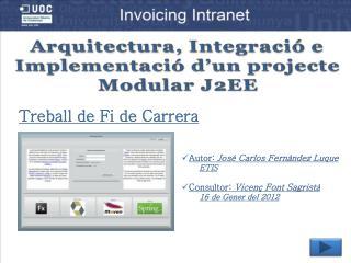 Arquitectura, Integraci  e Implementaci  d un projecte Modular J2EE