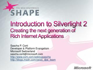 Introduction to Silverlight 2 Creating the next generation of  Rich Internet Applications