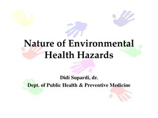 Nature of Environmental Health Hazards