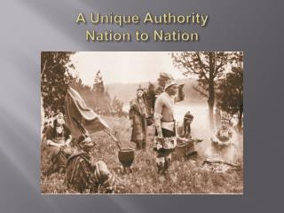 A Unique Authority Nation to Nation