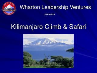 Kilimanjaro Climb  Safari