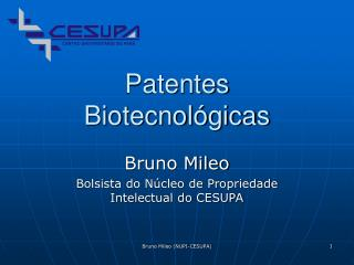 Patentes Biotecnol gicas