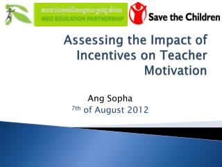 Assessing the Impact of Incentives on Teacher Motivation