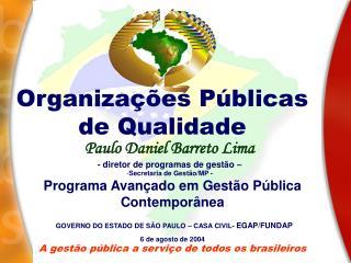 A gest o p blica a servi o de todos os brasileiros