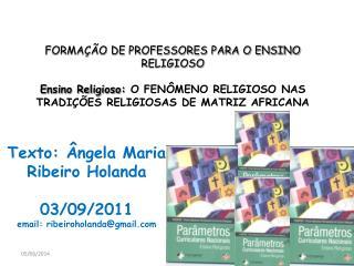FORMA  O DE PROFESSORES PARA O ENSINO RELIGIOSO  Ensino Religioso: O FEN MENO RELIGIOSO NAS TRADI  ES RELIGIOSAS DE MATR