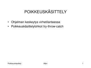 POIKKEUSK SITTELY