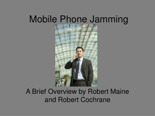 Mobile Phone Jamming