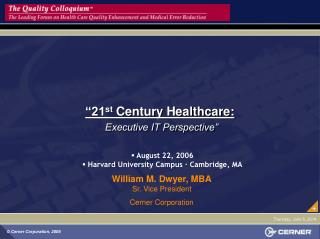 21st Century Healthcare:  Executive IT Perspective