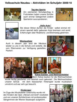 Volksschule Neudau   Aktivit ten im Schuljahr 2009