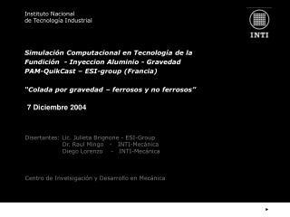 Simulaci n Computacional en Tecnolog a de la Fundici n  - Inyeccion Aluminio - Gravedad   PAM-QuikCast   ESI-group Franc