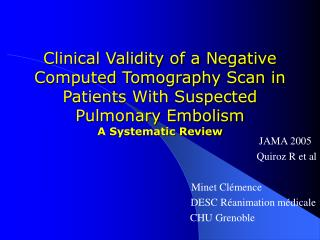 Clinical Validity of a Negative Computed Tomography Scan in Patients With Suspected Pulmonary Embolism  A Systematic Rev