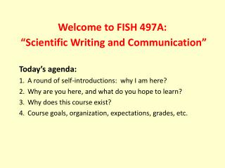 Welcome to FISH 497A:   Scientific Writing and Communication