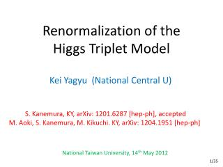 Renormalization of the  Higgs Triplet Model