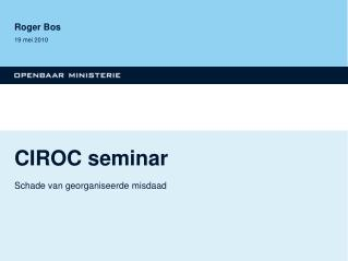 CIROC seminar