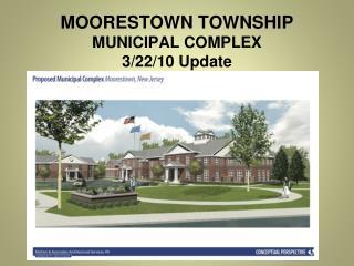 MOORESTOWN TOWNSHIP  MUNICIPAL COMPLEX 3