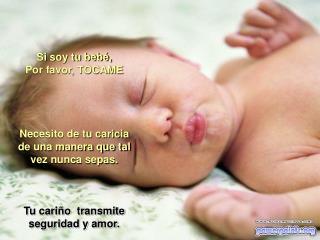 Si soy tu beb , Por favor, TOCAME     Necesito de tu caricia de una manera que tal vez nunca sepas.    Tu cari o  transm