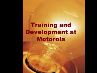 Training and Development at Motorola