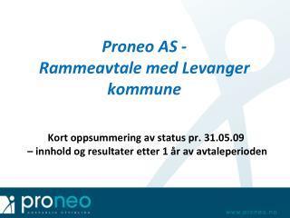 Proneo AS - Rammeavtale med Levanger kommune